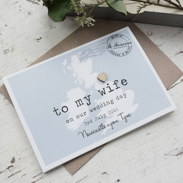 Personalised 'To My Wife' On Our Wedding Day Card