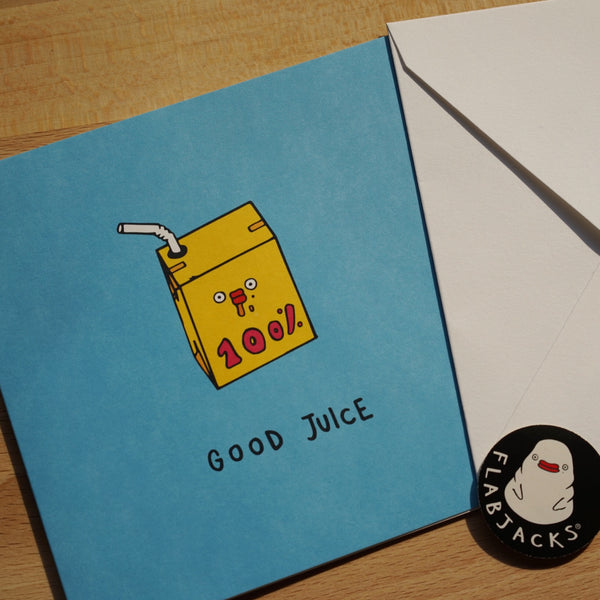 GOOD JUICE - GREETING CARD