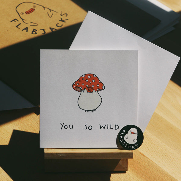 YOU SO WILD - GREETING CARD