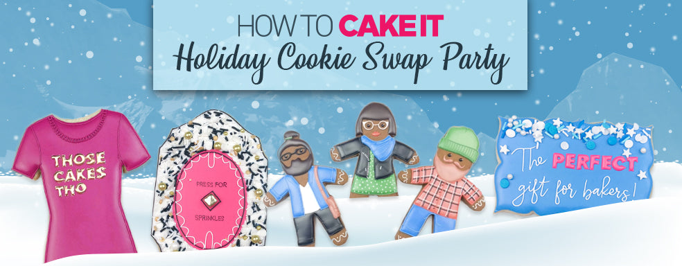 How To Host a Holiday Cookie Swap Party