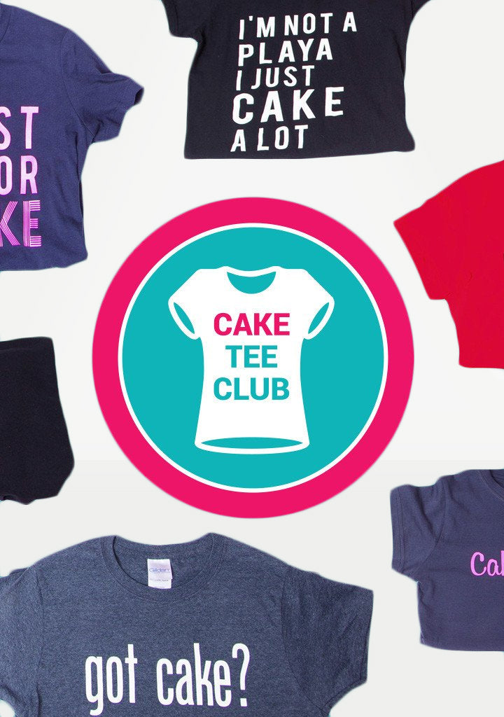 Monthly Cake Tee Club Membership