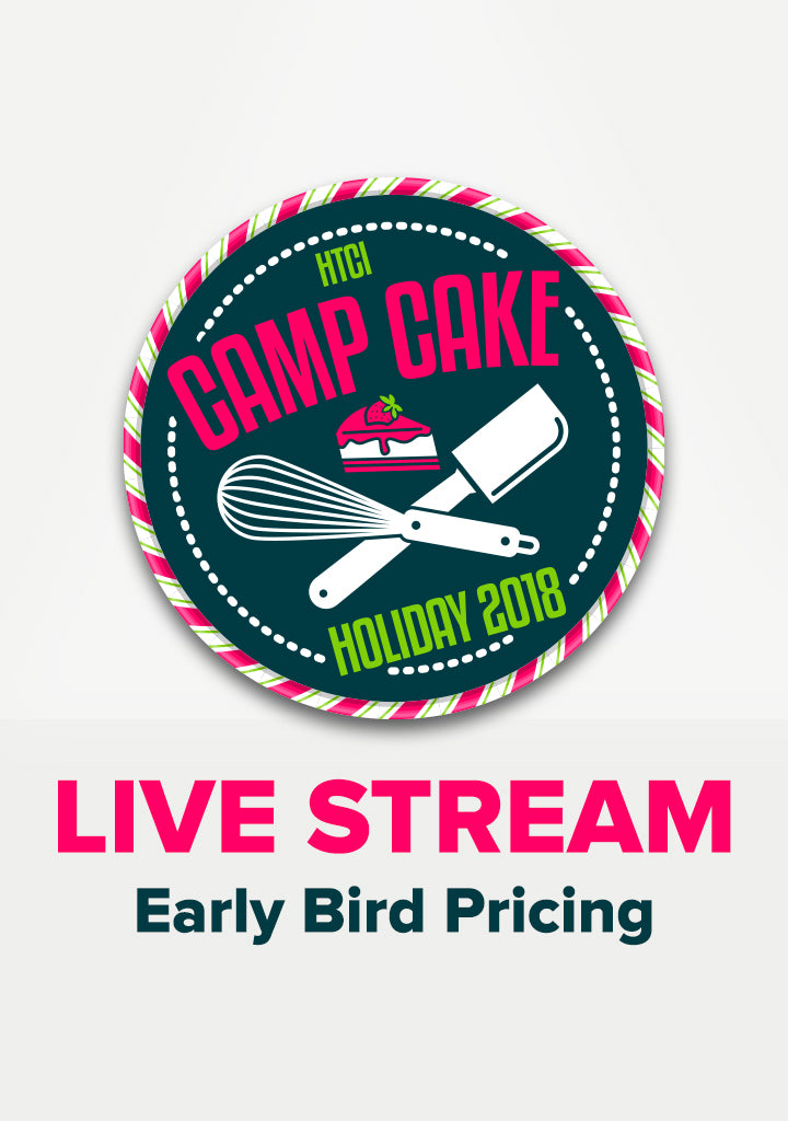 Camp Cake Holiday Live Stream - Early Bird