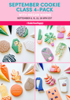 September Cookie Class 4-Pack