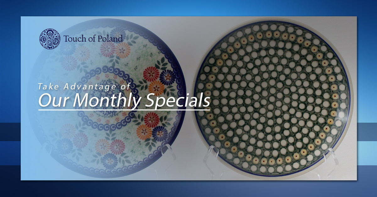 If not then we have some good news for you because our special for February is on Polish Dinnerware!  sc 1 st  Touch of Poland & Polish Dinnerware: Take Advantage of Our Monthly Specials | Touch of ...