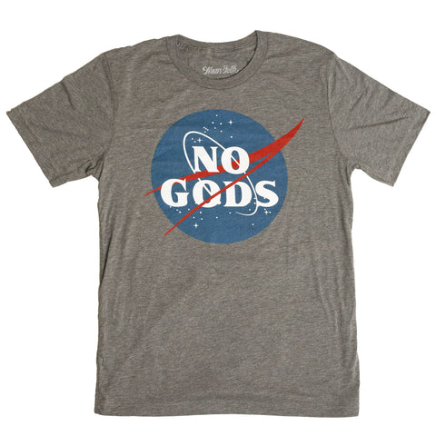 No Gods Shirt - Grey Tri-blend