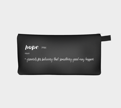 Hope Definition Quote Pencil and Cosmetic case - Printed Zip Pouch