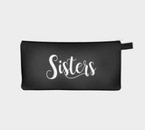 Sisters Cosmetic & Pencil Case - Script Saying Sister Zip Clutch