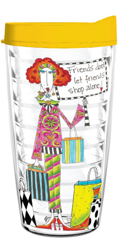 Friends Don't Let Friends Shop Alone (two-sided) 16oz Tumbler - Smile Drinkware USA