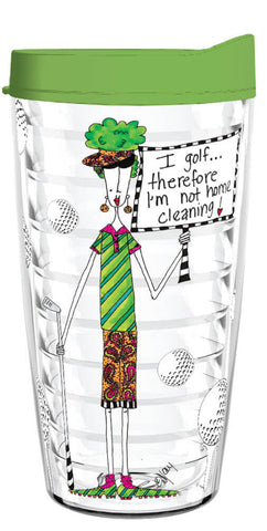 I Golf Therefore Im Not Home Cleaning 16oz Tumbler - Smile Drinkware USA