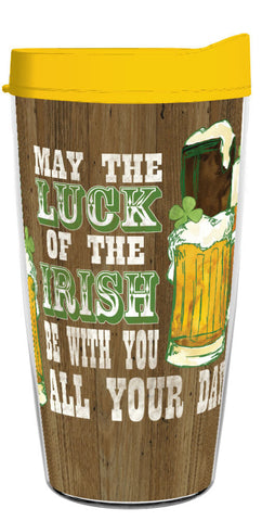 May The Luck Of The Irish Always Be With You 16oz Tumbler