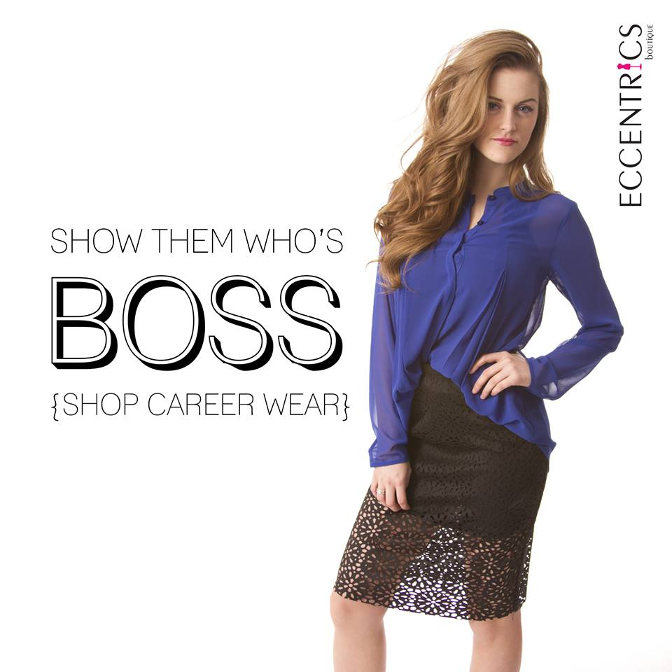 Show them who's boss with Eccentrics Boutique women's career wear.
