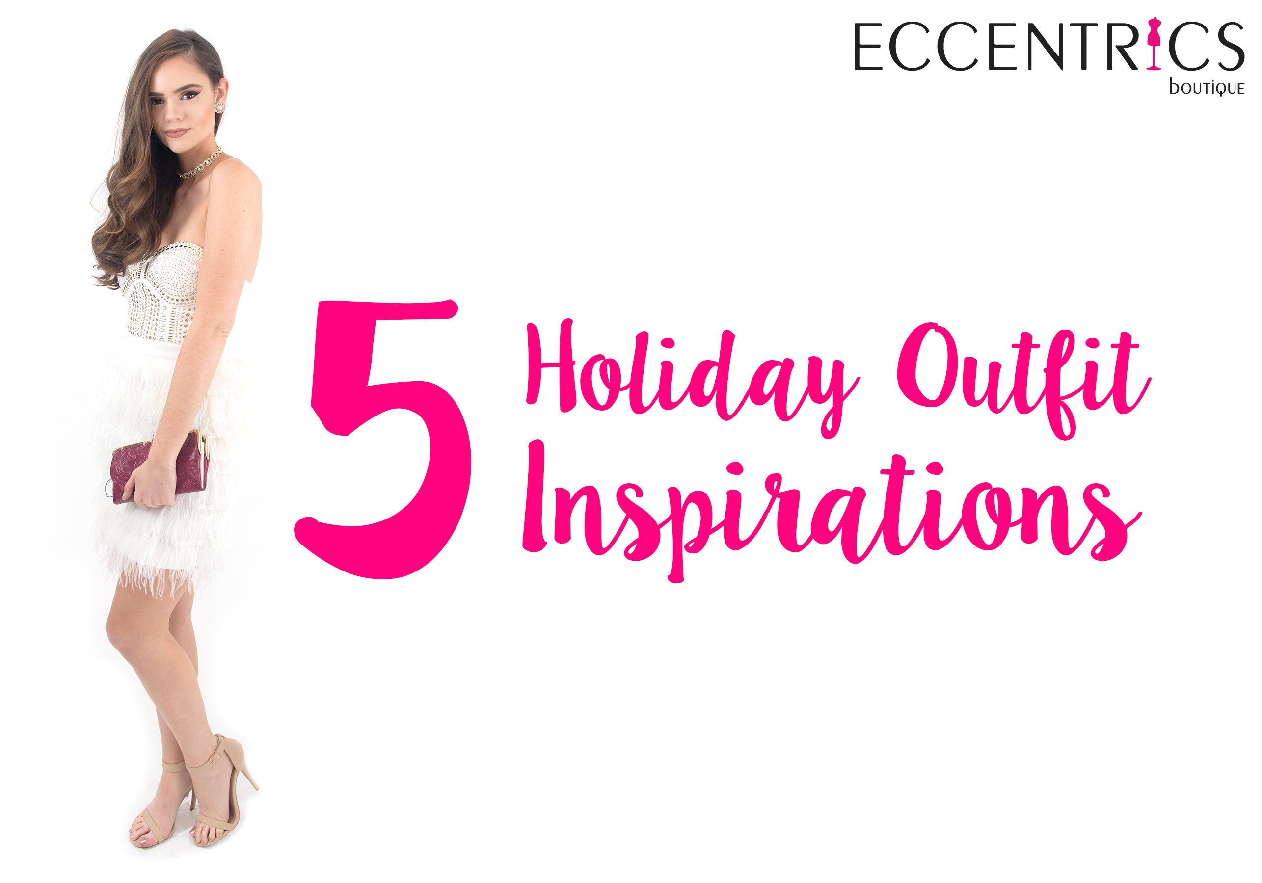 5 holiday outfit inspirations at Eccentrics Boutique