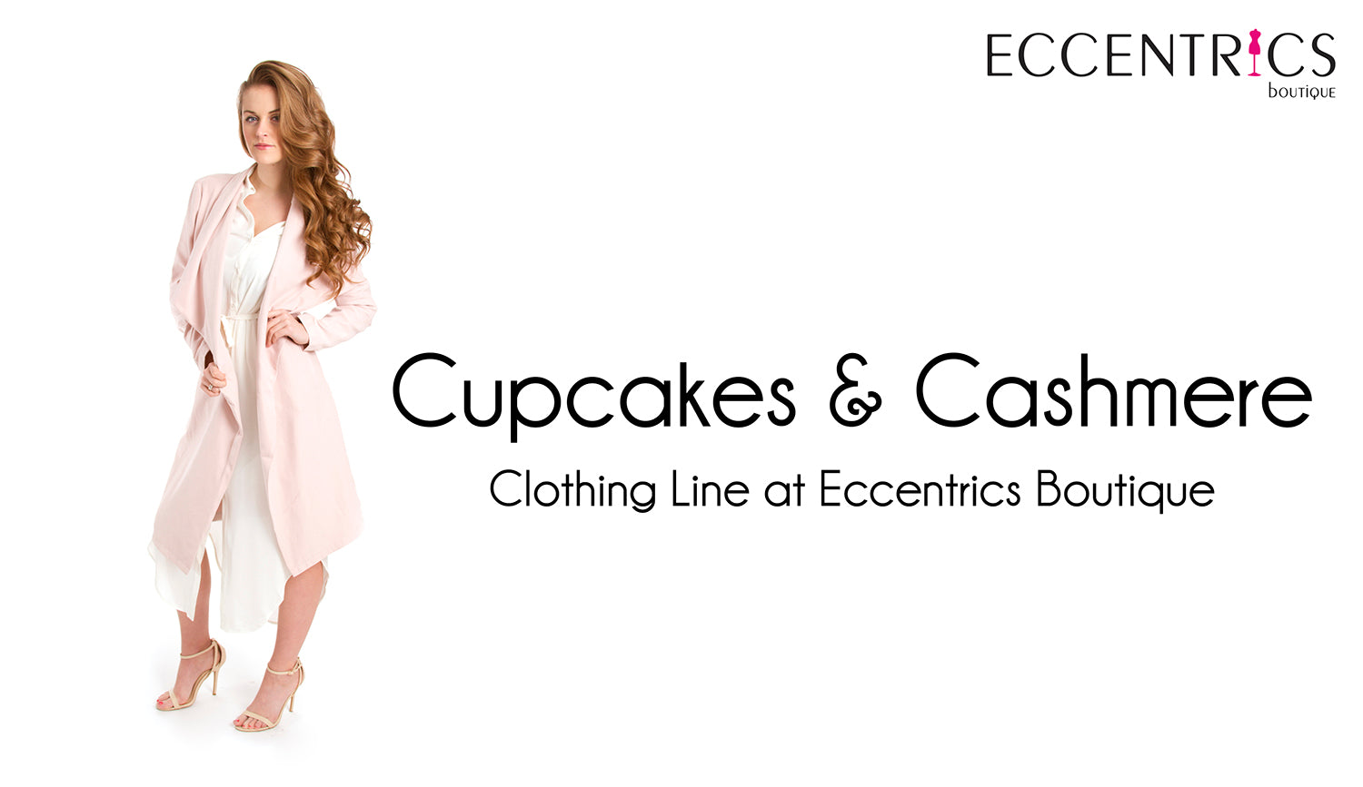 cupcakes & cashmere clothing line sold exclusively at Eccentrics Boutique