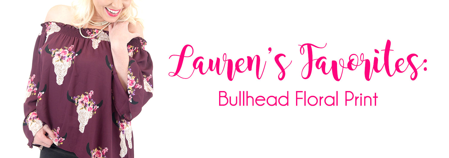 Lauren's Favorite fall trend is bullhead floral print