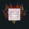 The Chainsmokers featuring Daya | Don't Let Me Down