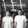 The Chainsmokers | Roses