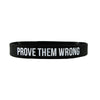 Prove Them Wrong wristband Deuce Brand