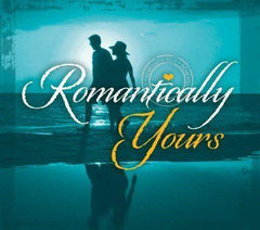Romantically Yours (CDs) - Pristine Sales