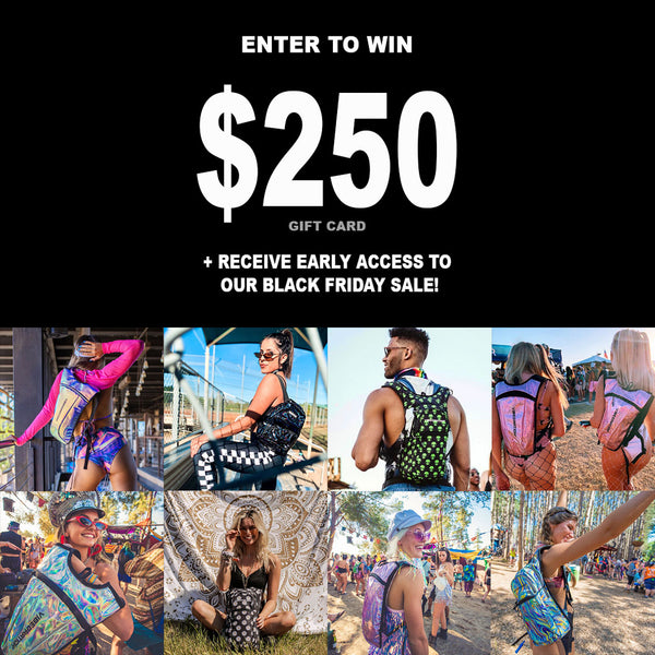 Enter to win a $250 Gift Card + Receive Early Access to our Black Friday Sale