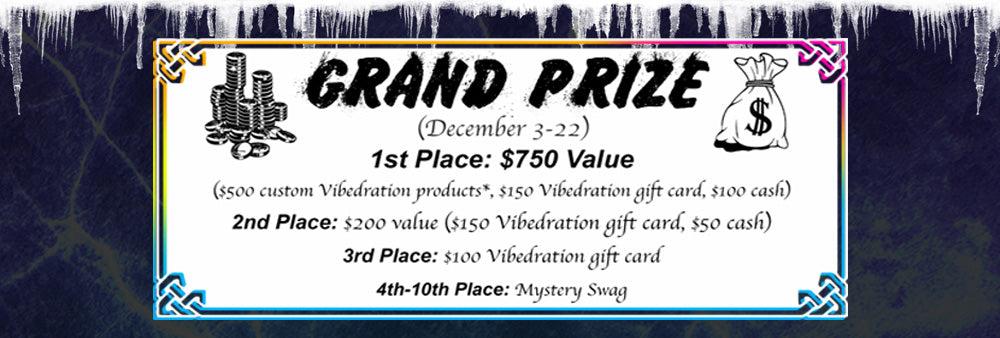 Grand Prizes for the Vibedration Ambassador Contest