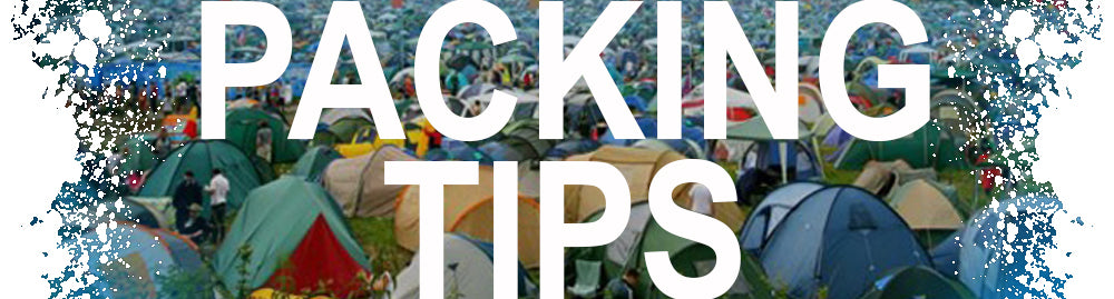 Packing Tips for a music festival