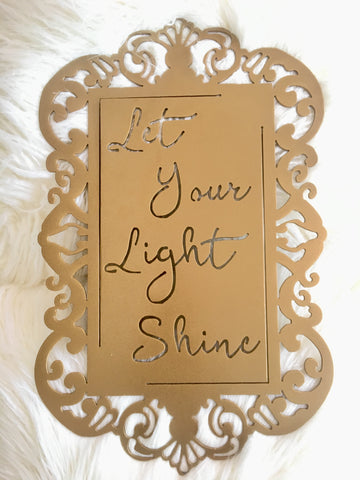 Let Your Light Shine Gold - 18""