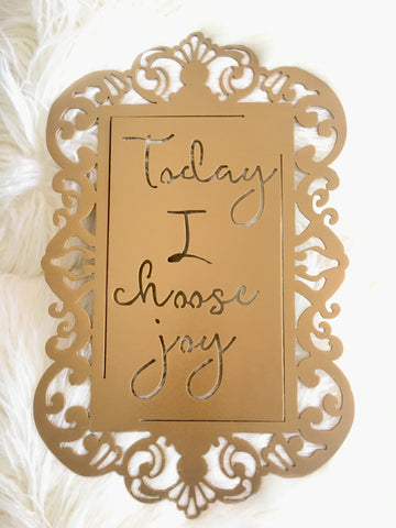 Today I Choose Joy 18""