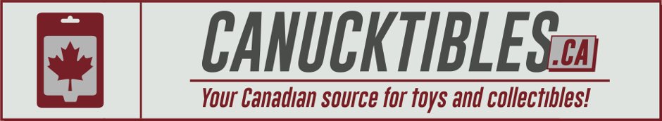 CANUCKTIBLES.CA Your Canadian online source for toys and collectibles!