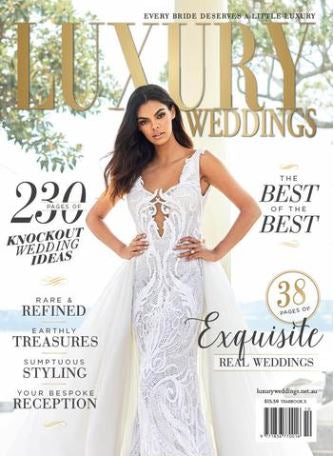 Luxury Wedding Magazine - 2018 Annual Issue