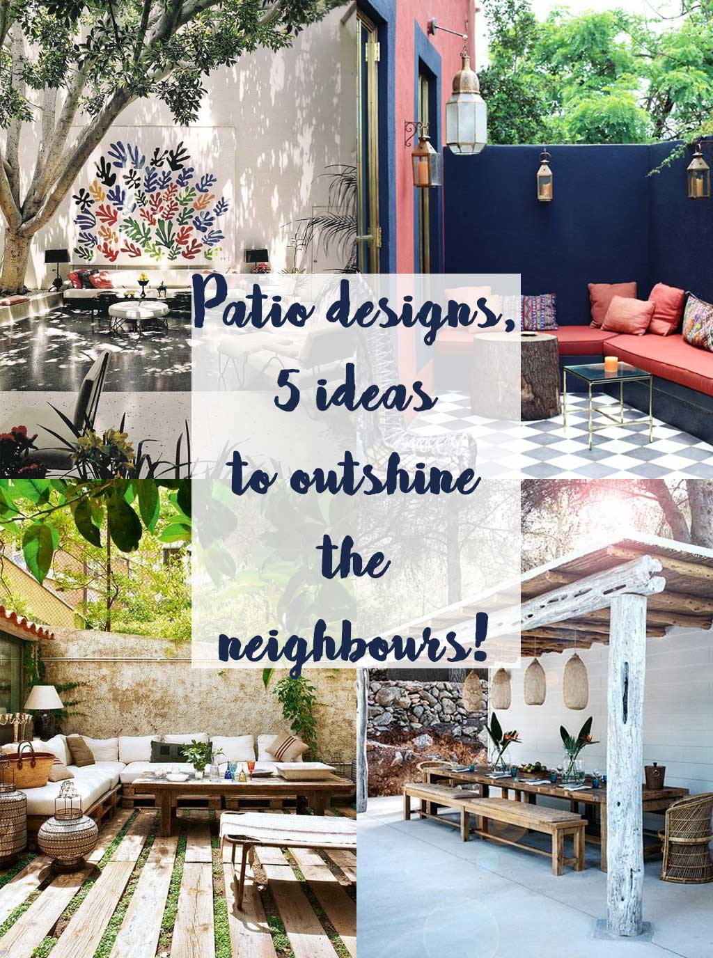 Patio Designs - 5 ideas to outshine the neighbours - Hutsly