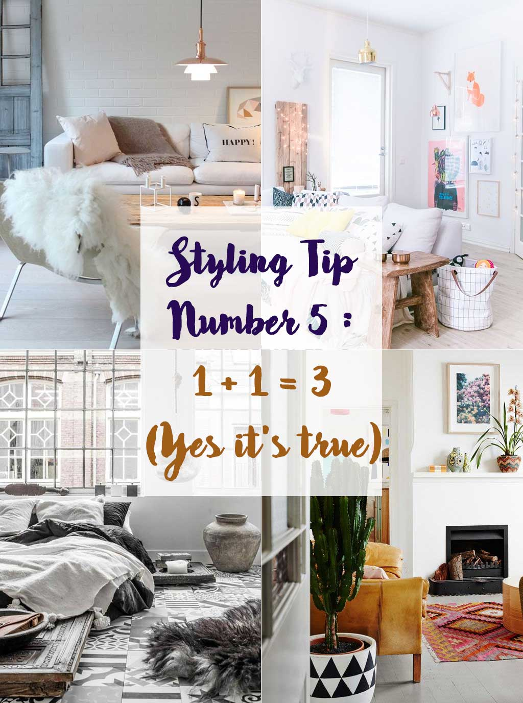 Styling Tip Number 5 - 1 plus 1 equals 3 - Interior Design - Hutsly