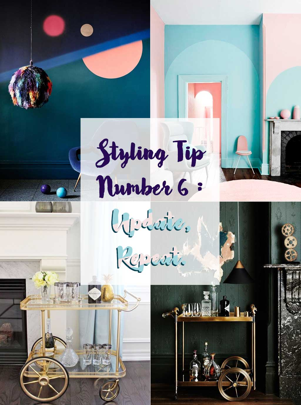 Styling tip Number 6 Update Repeat - Interior Design - Hutsly