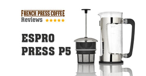 Espro Press P5 Review: Cleaner, Tastier Cup of French Press Coffee