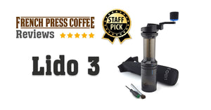 Lido 3 Review: Staff Pick Coffee Grinder for French Press and AeroPress