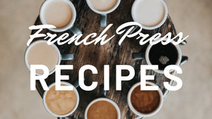 3 best French Press Recipes you MUST try