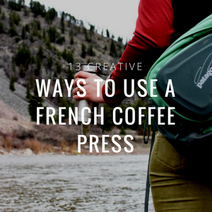 13 Creative Ways to Use a French Coffee Press