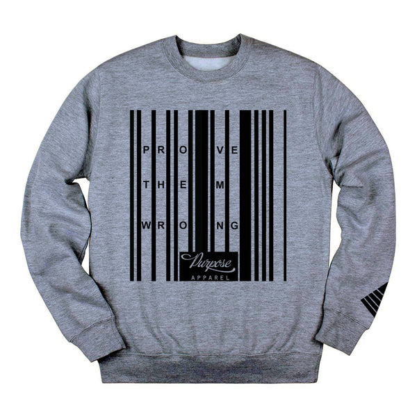 Prove Them Wrong 2.0 Crewneck