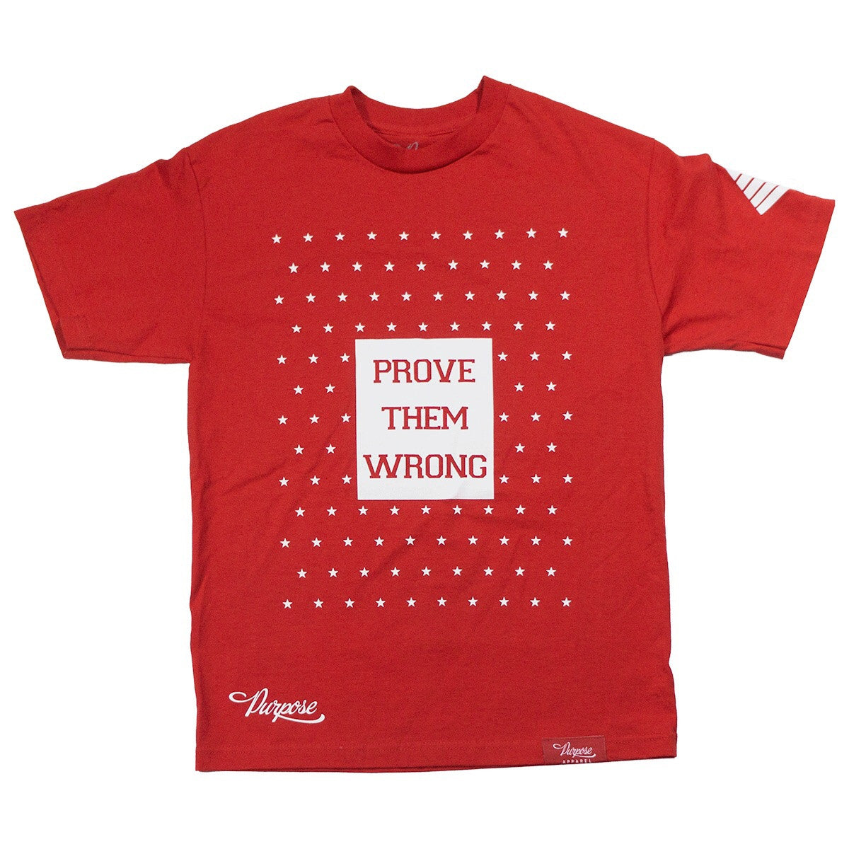 Prove Them Wrong Tee Red