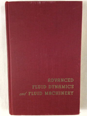 Advanced Fluid Dynamics and Fluid Machinery