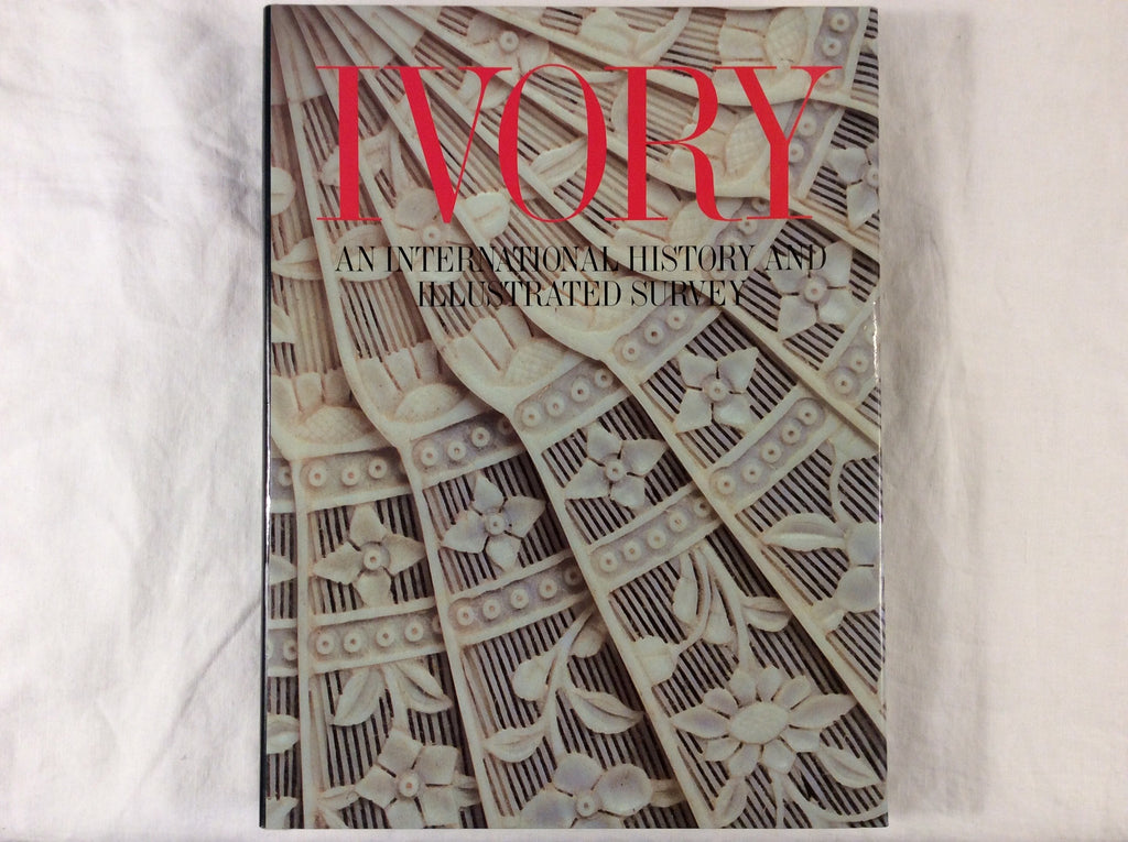 Ivory, An International History and Illustrated Survey