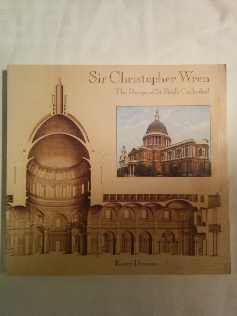 Sir Christopher Wren, The Design of St Paul's Cathedral