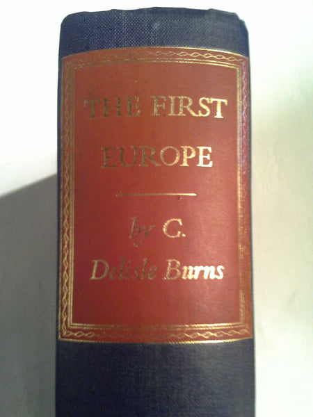 The  First Europe- A Study of the Establishment of Medieval Christendom A.D. 400-800