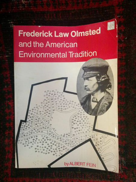 Frederick Law Olmstead and the American Environmental Tradition