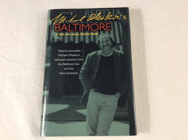 Michael Olesker's Baltimore:  If You Live Here, You're Home