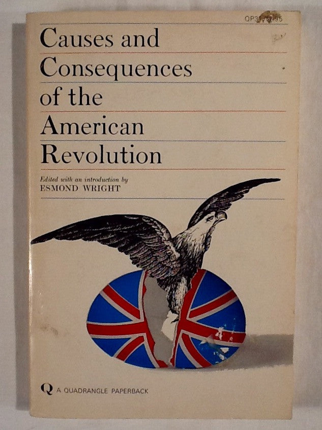 Cause and Consequences of the American Revolution