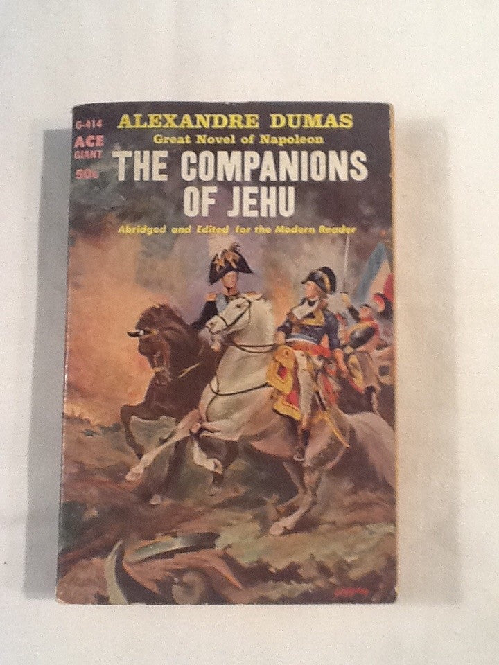 The Companions of Jehu: A Great Novel of Nepoleon