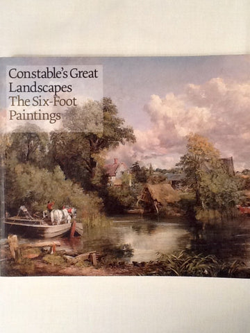 Constable's Great Landscapes The Six-Foot Paintings