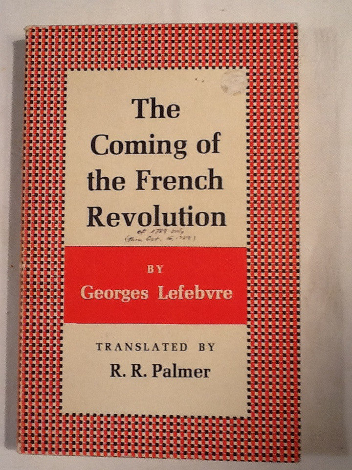 The Coming of the French Revolution 1789
