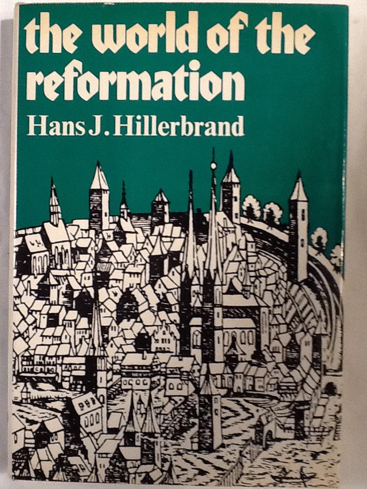 The World of the Reformation