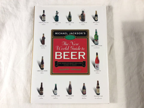 The New World Guide to Beer: The World's Best Guide to Beer